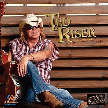 Ted Riser the Music Man