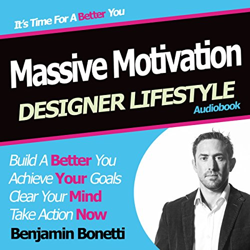 Designer Lifestyle - Massive Motivation audiobook cover art