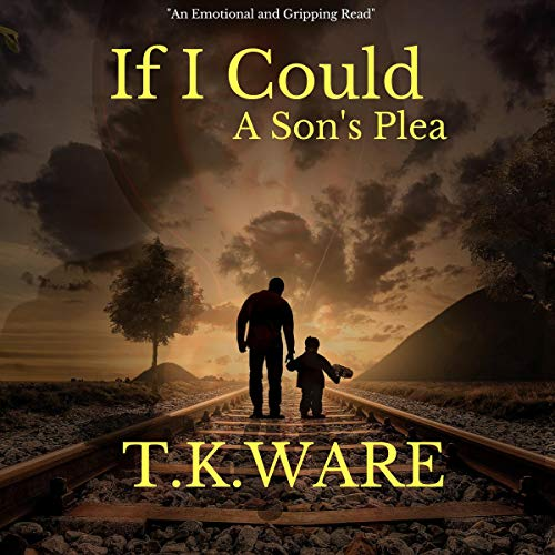If I Could Audiobook By T. K. Ware cover art