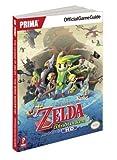 Legend of Zelda - The Wind Waker: Prima Official Game Guide (Prima Official Game Guides) by Stratton, Stephen (2013) Paperback
