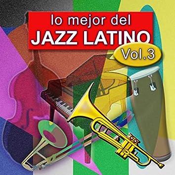 Lo Mejor del Jazz Latino Vol 3