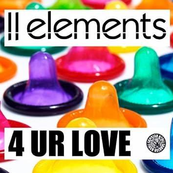 4 Ur Love
