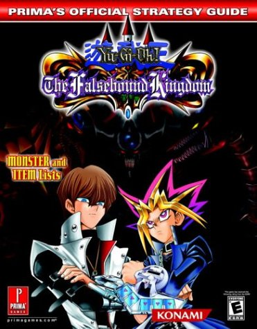 Yu-Gi-Oh! The Falsebound Kingdom: Prima's Official Strategy Guide