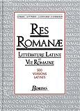 Res romanae. Littérature latine et vie romaine