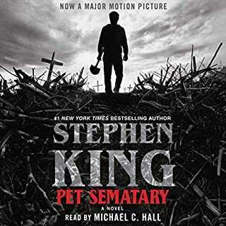 Pet Sematary                   By:                                                                                                                                 Stephen King                               Narrated by:                                                                                                                                 Michael C. Hall                      Length: 15 hrs and 41 mins     13,523 ratings     Overall 4.8