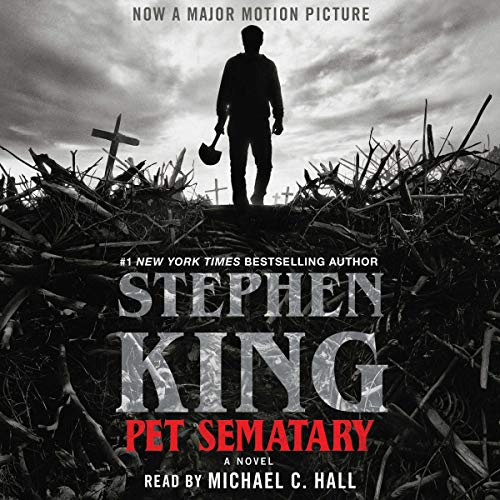 Pet Sematary                   By:                                                                                                                                 Stephen King                               Narrated by:                                                                                                                                 Michael C. Hall                      Length: 15 hrs and 41 mins     13,589 ratings     Overall 4.8