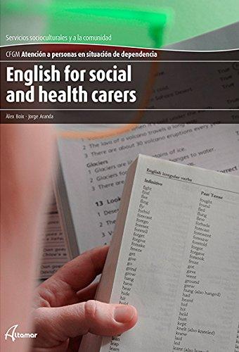 ENGLISH FOR SOCIAL AND HEALTH CARERS (CFGM ATENCIÓN A...