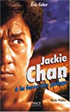 Jackie Chan - A la force des poings