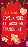 Joyeux Noël et laisse-moi tranquille ! par Borelli