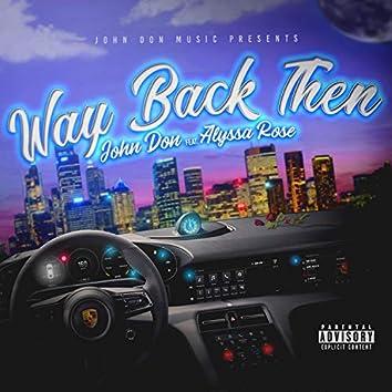 Way Back Then (feat. Alyssa Rose)