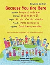 Because You Are Here: Revised Edition