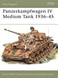 Panzerkampfwagen IV Medium Tank 1936–45 (New Vanguard)