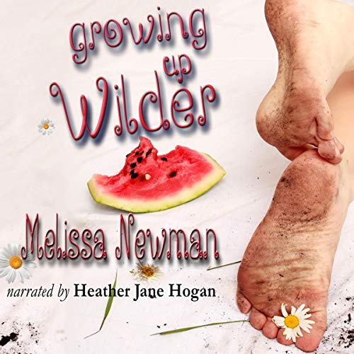 Growing Up Wilder Audiobook By Melissa Newman cover art