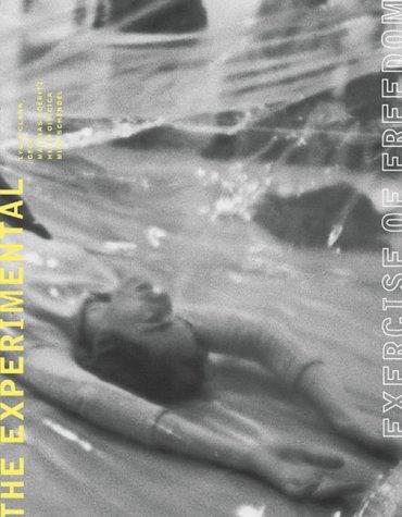 The Experimental Exercise of Freedom: Lygia Clark, Gego, Mathias Goeritz, Helio Oiticica, And Mira Schendel