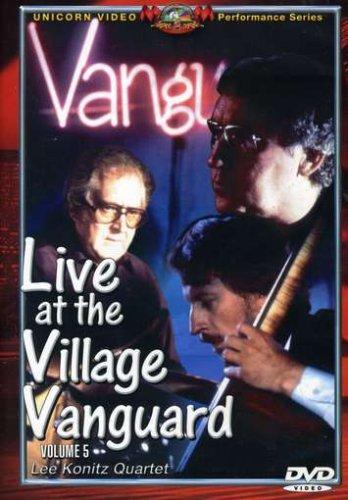Live at the Village Vanguard, Vol. 5: Lee Konitz and Friends