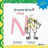 El moño de la Ñ (Castellano - A Partir De 3 Años - Libros Didácticos - Las Divertidas Aventuras De Las Letras Y Los Números)
