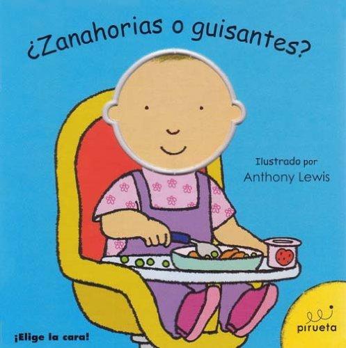 Zanahorias O Guisantes - Oferta (Elige La Cara) de Ivonne Bonsfills (30...