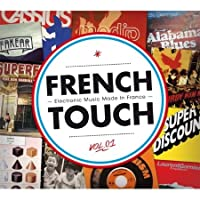 French Touch: Electronic Music Made In France Vol. 1 [4CD]