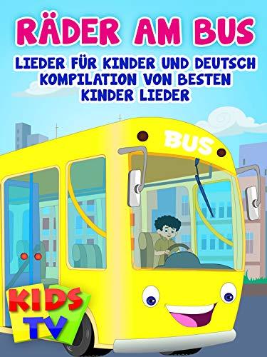 Rader am Bus Lieder für Kinder und Deutsch Kompilation von besten Kinder Lieder