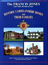 Historic Cardiganshire Homes and Their Families