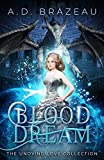 Blood Dream: The Undying Love Collection (English Edition)