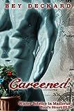 Careened: Winter Solstice in Madierus (Baal's Heart)