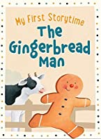 The Gingerbread Man (My First Storytime)