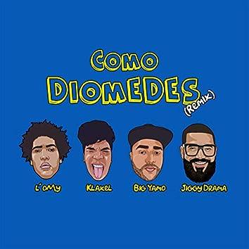 Como Diomedes (Remix)
