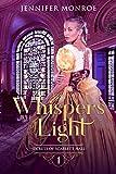Whispers of Light: Secrets of Scarlett Hall Book 1 (English Edition)