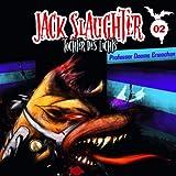 Jack Slaughter: Folge 02: Professor Dooms Erwachen