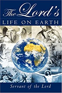 The Lord's Life on Earth