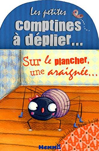 Sur le plancher, une araignée... (Les petites comptines à déplier)
