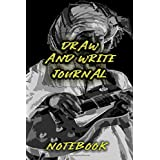 DRAW AND WRITE JOURNAL: This Journal is designed with 110 pages of creative activities ,