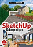 SketchUp - Guide pratique - 4e éd. (Hors Collection) (French Edition)