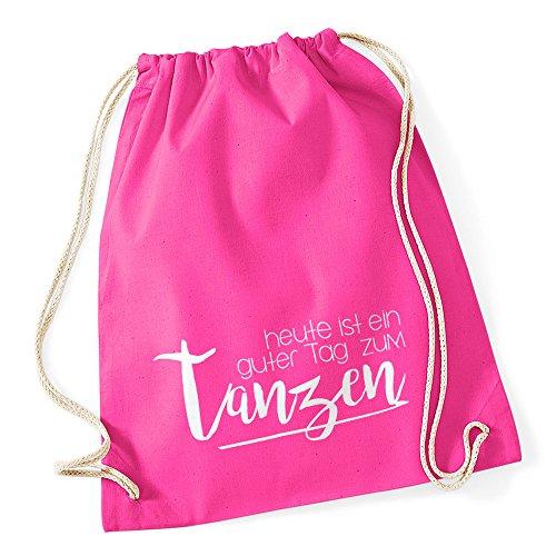 Autiga Turnbeutel Sprüche Party Feiern Heute ist EIN guter Tag zum tanzen Beutel Tasche Baumwolle pink