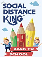 Social Distance King - Back to School