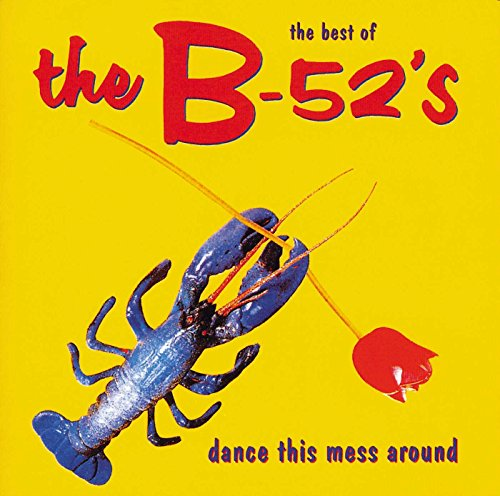 The B-52's - Dance This Mess..-Best Of