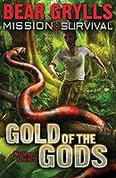 Mission: Survival: Gold of the Gods (Mission Survival)
