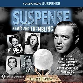 Suspense: Fear & Trembling audiobook cover art