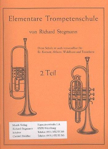Richard Stegmann Verlag Elementarschule f. Trompete 2