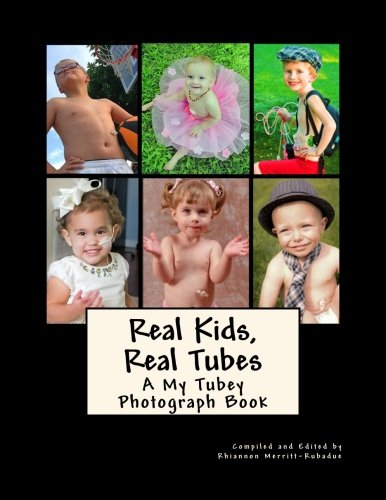 Real Kids, Real Tubes: A My Tubey Photograph Book (My Tubey Books)