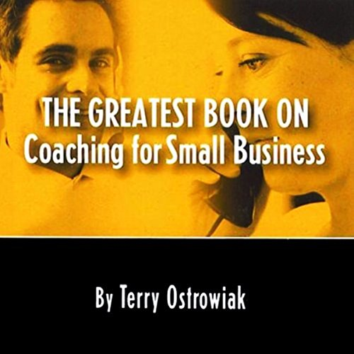 The Greatest Book on Coaching for Small Business audiobook cover art