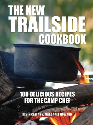 %50 OFF! The New Trailside Cookbook: 100 Delicious Recipes for the Camp Chef