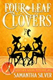 Four-Leaf Clovers: A Paranormal Cozy Mystery (Western Woods Mystery Book 4)