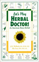 By Joel D. Wallach - Let's Play Herbal Doctor (1/29/01)