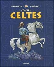Contes celtes (Contes de partout et d'ailleurs) (French Edition)