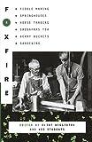 Foxfire 4: Fiddle Making, Spring Houses, Horse Trading, Sassafras Tea, Berry Buckets, Gardening (Foxfire Series)