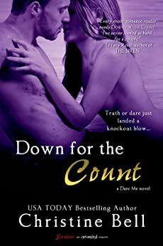 Down for the Count (Dare Me Book 1) by [Christine Bell]
