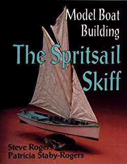 Model Boat Building: The Spritsail Skiff