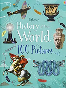 History of The World in 100 Pictures 1474937306 Book Cover
